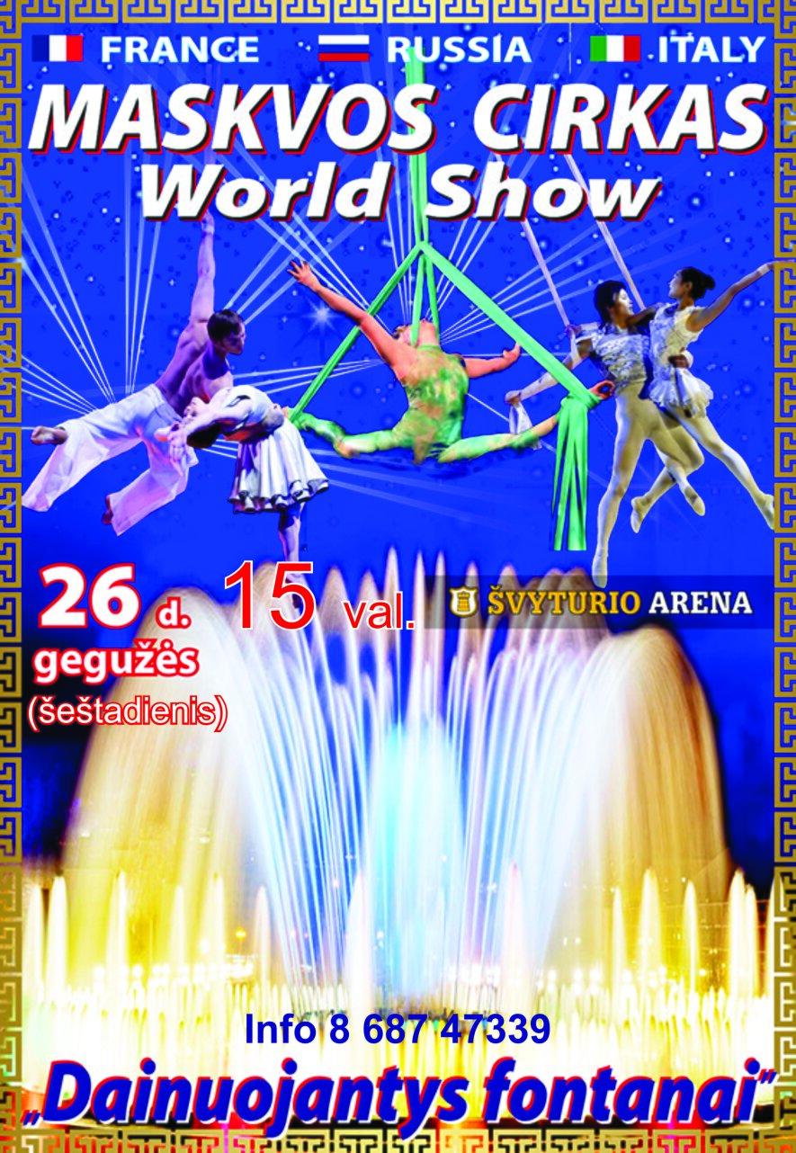 """Maskvos cirko šou """"Dainuojantys fontanai"""