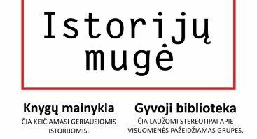 Istorijų mugė – laisvė tikroms ir geriausioms istorijoms