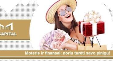 """""""Moteris ir finansai: noriu turėti pinigų sau ir būti laiminga"""""""