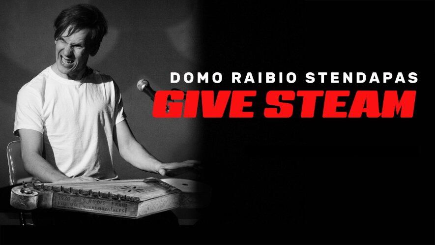 """Domo Raibio """"stand-up"""" pasirodymas """"Give Steam"""""""