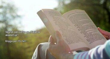 "Skaityk per pietus su ""Karjeros akademija""!  Knyga per 15 min!"