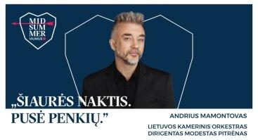 Midsummer Vilnius: Andrius Mamontovas su orkestru