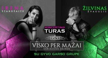 Jubiliejinis Žilvino Žvagulio ir Irenos Starošaitės koncertinis turas