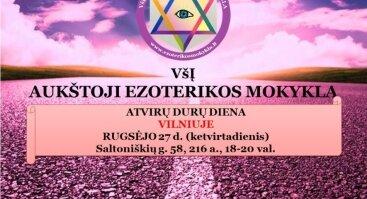 ATVIRŲ DURŲ DIENĄ Vilniuje - AUKŠTOJI EZOTERIKOS MOKYKLA