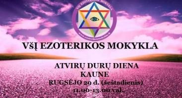 ATVIRŲ DURŲ DIENĄ Kaune - VšĮ EZOTERIKOS MOKYKLA