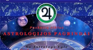 ASTROLOGIJOS PAGRINDAI - 11-os paskaitų ciklas Vilniuje