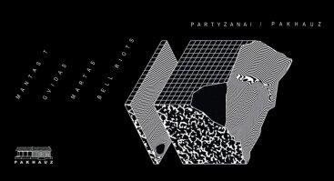 Partyzanai x Pakhauz Showcase