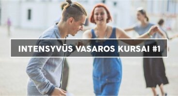 Intensyvūs vasaros kursai #1