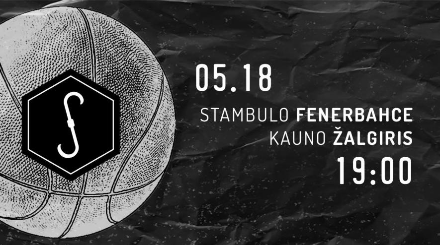 "Eurolyga: Kauno ""Žalgiris"" - Stambulo ""Fenerbahce"""