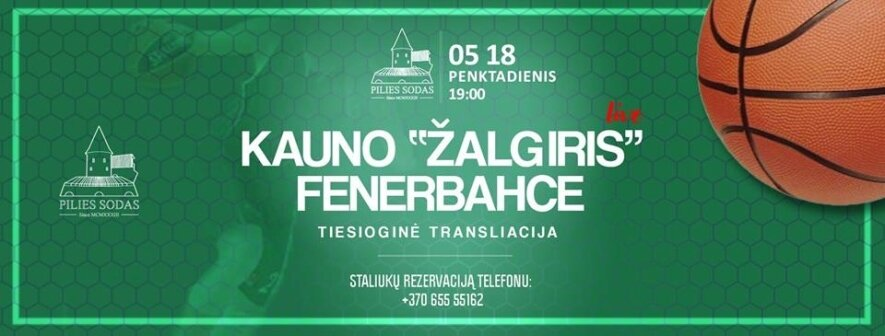 Žalgiris - Fenerbahce