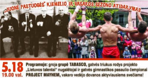 Vasaros sezono atidarymas su grupe TABASCO ir gatvės gimnastais