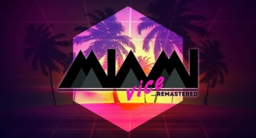 Miami Vice - Remastered