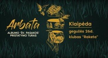 """ARBATA """"Šv. Pasakos"""" pristatymo koncertas"""