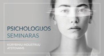 Psichologijos seminaras kūrybinių industrijų atstovams