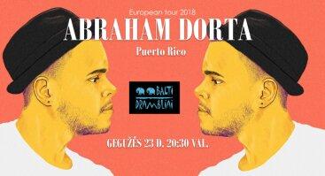 Abraham Dorta - atlikėjo iš Puerto Riko koncertas