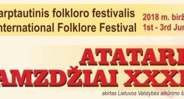 """Festivalis """"Atataria lamzdžiai – 2018"""". Ataidinti Vilniaus gatvė. Folkloro ansamblių koncertai."""