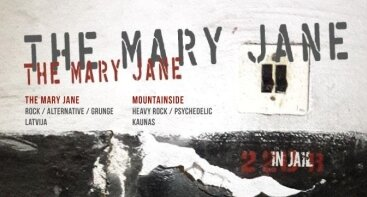 The Mary Jane - new album presentation in Kaunas (+Mountainside)