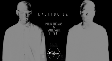 Evoliucija / Phun Thomas Ir SMPL SMPL / Gyvai / Paviljone