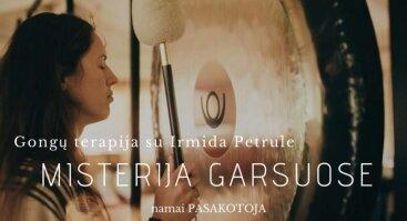 """Gongų terapija su Irmida Petrule """"Misterija garsuose"""""""