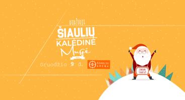 Didžioji kalėdinė Šiaulių mugė Šiaulių arena