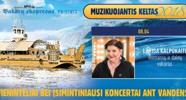 Muzikuojantis keltas 2018: LARISA KALPOKAITĖ