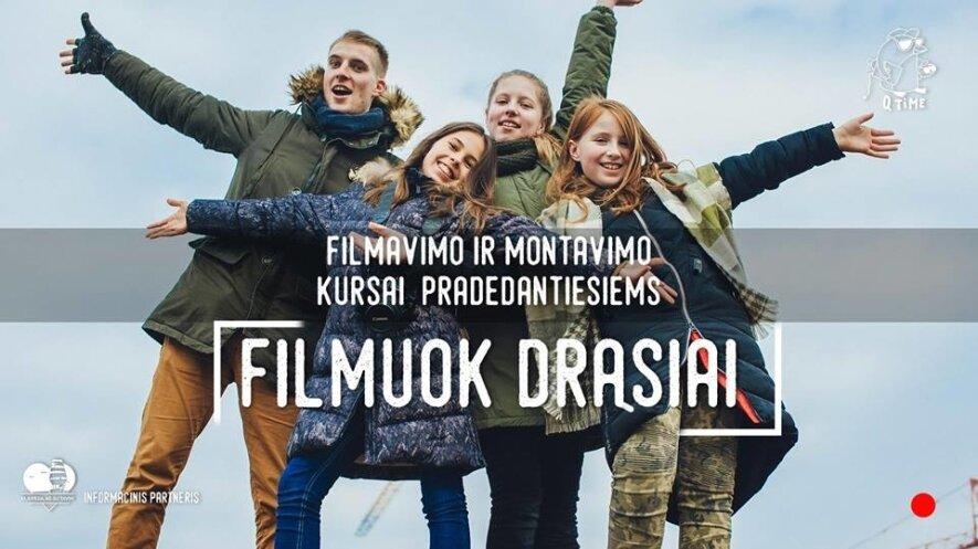 Filmuok drąsiai - Filmavimo ir montavimo kursai