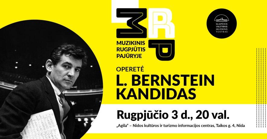 """OPERETĖ L. BERNSTEIN """"KANDIDAS"""""""