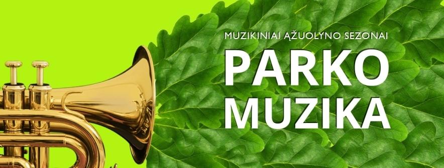 Parko muzika. paŠOK!