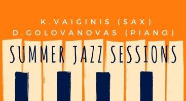 Summer Jazz Sessions: K.Vaiginis & D. Golovanovas