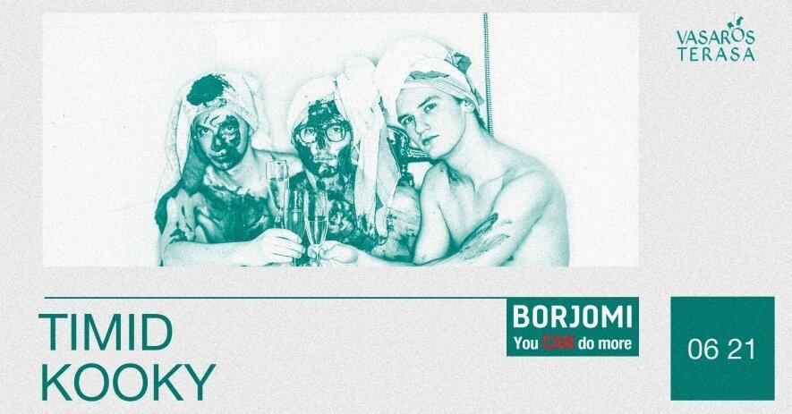 Timid Kooky: Borjomi. You Can Do More