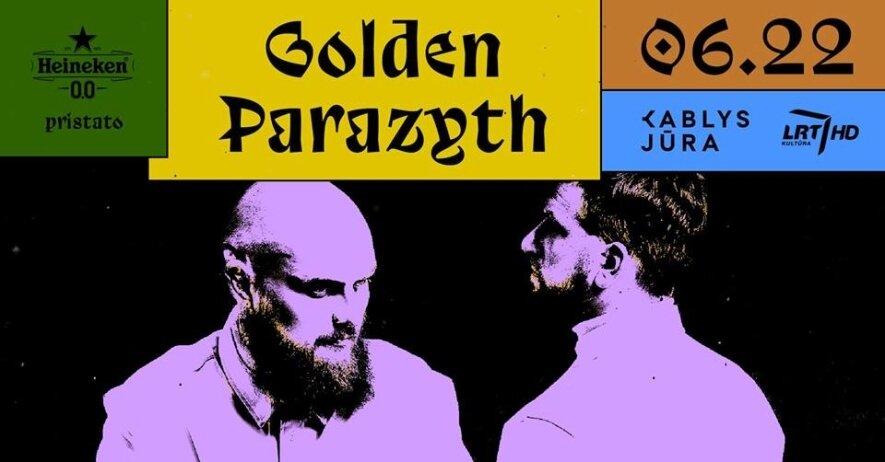 Sezono atidarymas: penktadienis su Golden Parazyth