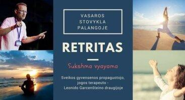 Retritas - Sukshma vyayama, vasaros stovykla Palangoje
