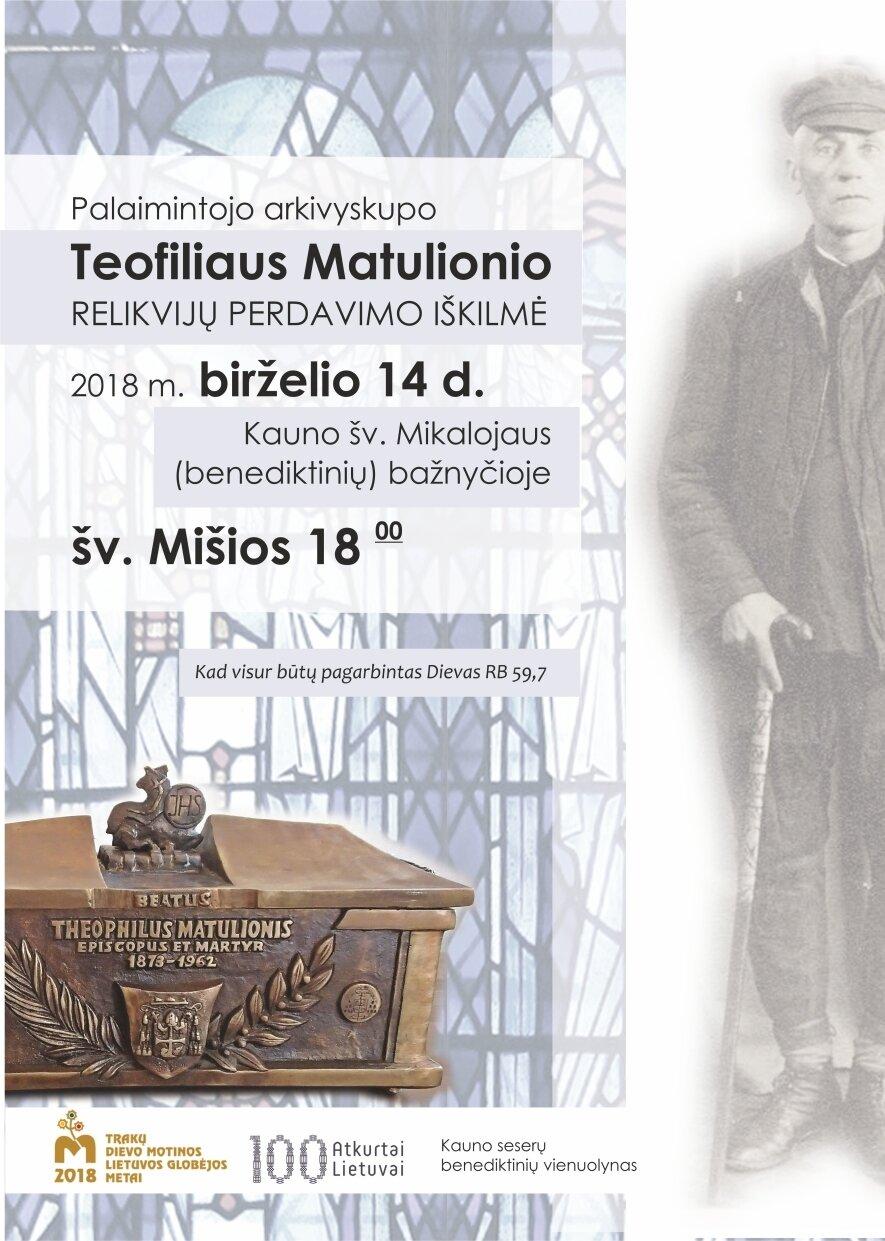 Palaimintojo arkivyskupo Teofiliaus Matulionio relikvijų perdavimo iškilmė