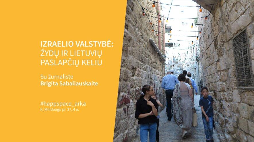 Izraelio valstybė: žydų ir lietuvių paslapčių keliu