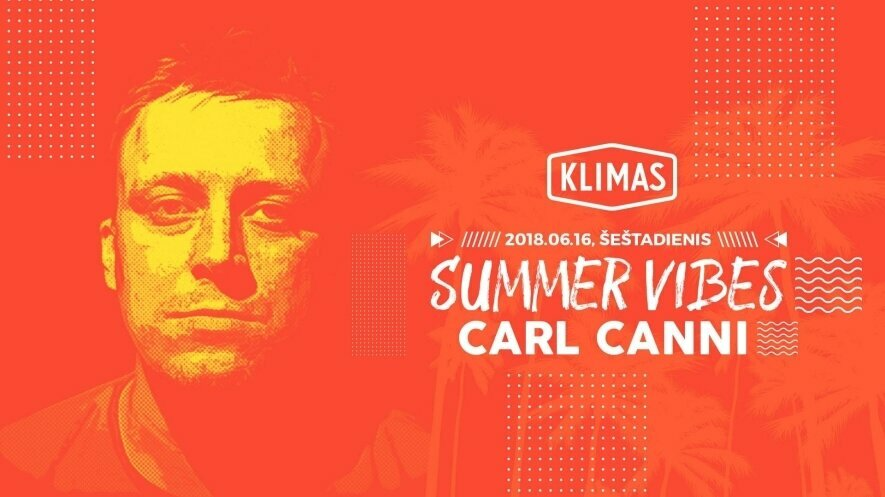 Summer Vibes: Carl Canni