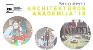 """Vasaros stovykla """"Architektūros akademija 2018"""""""