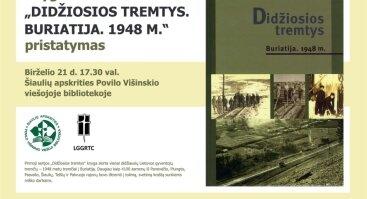 """Knygos """"Didžiosios tremtys. Buriatija. 1948 m."""" pristatymas"""