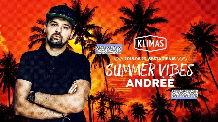 Summer Vibes: Andrèé
