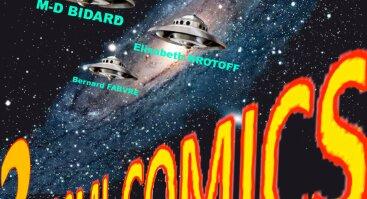 "M-D Bidard, Elisabeth Krotoff ir Bernard Fabvre parodos ""3 Kosmikomiksai"" atidarymas"