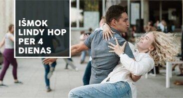Lindy Hop pamokos >Išmok šokti Lindy Hop per 4 dienas!<