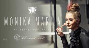 Monika Marija. Akustinis koncertas