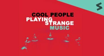 Cool People Playing Strange Music