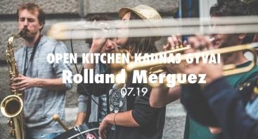 Open Kitchen Kaunas gyvai: Rolland Merguez (FR)