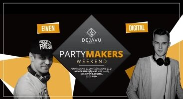 Party Makers Weekend
