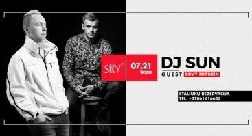 DJ SUN & special guest DJ Dovy Mitsein