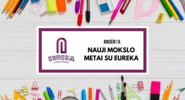 Pasitik naujus mokslo metus su Eureka