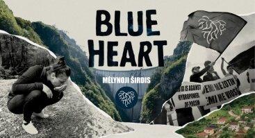 """Filmas """"Blue Heart"""""""