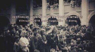 """Festivalio """"Vilnius punk 88"""" trisdešimtmetis"""
