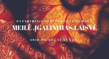 Meilė I Įgalinimas I Laisvė. Seminaras su Aymara /Belgija/