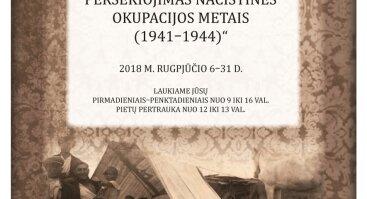 """Paroda """"Lietuvos romų persekiojimas nacistinės okupacijos metais (1941–1944)"""""""